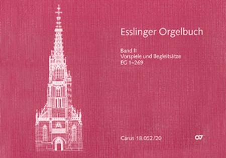 Esslinger Orgelbuch, Bd. II und III: Vorspiele und Begleitsatze