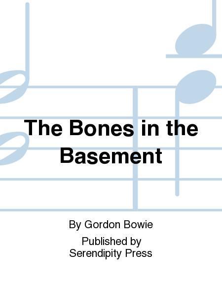 Bones in the Basement