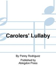 Carolers' Lullaby