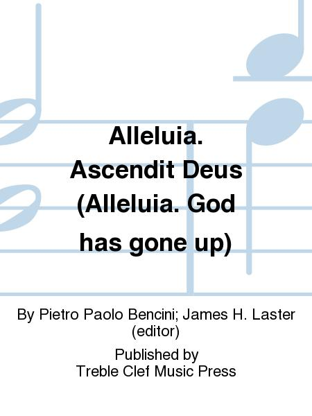 Alleluia. Ascendit Deus (Alleluia. God has gone up)