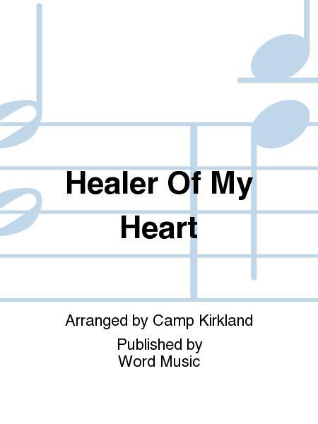 Healer Of My Heart Sheet Music By Camp Kirkland Sheet Music Plus