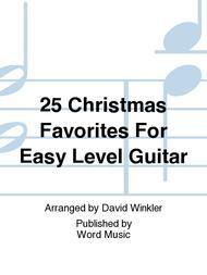 25 Christmas Favorites For Easy Level Guitar