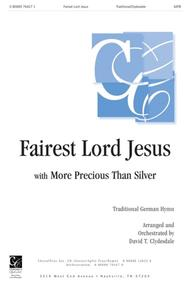 Fairest Lord Jesus with More Precious Than Silver
