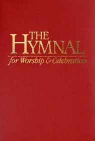 Hymnal For Worship & Celebration