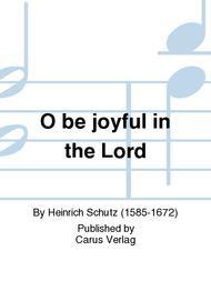 O be joyful in the Lord (Jubilate Deo omnis terra (Kommt, frohlocket dem Herrn alle Volker))
