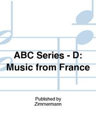 ABC Series - D: Music from France