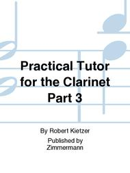 Practical Tutor for the Clarinet Part 3