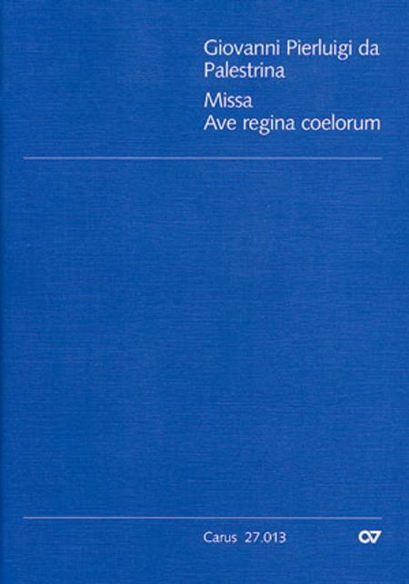 Missa Ave regina coelorum
