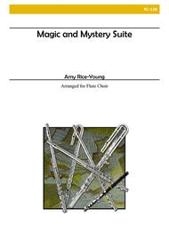 The Magic and Mystery Suite for Flute Choir