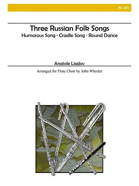 Three Russian Folk Songs