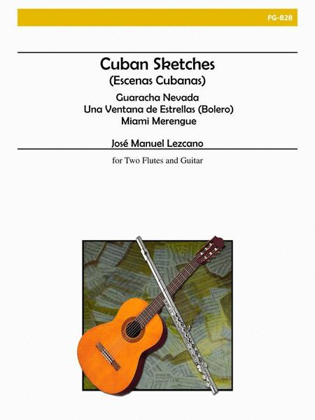 Cuban Sketches for Flute and Guitar