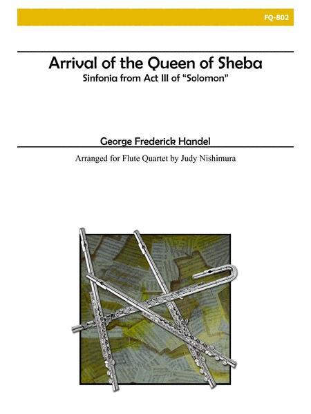 Arrival of the Queen of Sheba for Flute Quartet