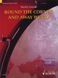 Round the Corner and Away we go