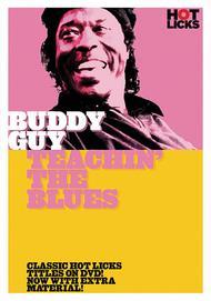 Buddy Guy - Teachin' the Blues Hot Licks  ByBuddy Guy