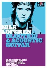 Nils Lofgren - Electric & Acoustic Guitar
