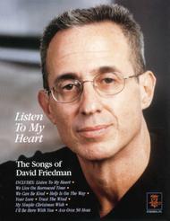 Listen to My Heart - The Songs of David Friedman