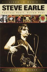 Steve Earle - Fearless Heart, Outlaw Poet