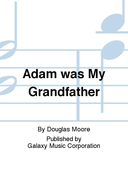 Adam was My Grandfather