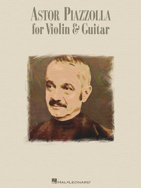 Astor Piazzolla for Violin & Guitar (score only)