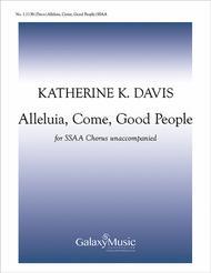 Alleluia, Come, Good People