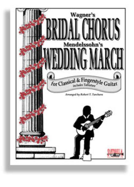 Bridal Chorus & Wedding March for Guitar