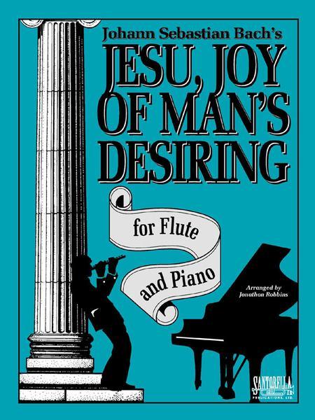 Jesu, Joy Of Man's Desiring for Flute & Piano
