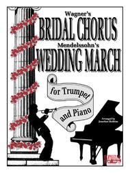 Bridal Chorus & Wedding March for Trumpet & Piano