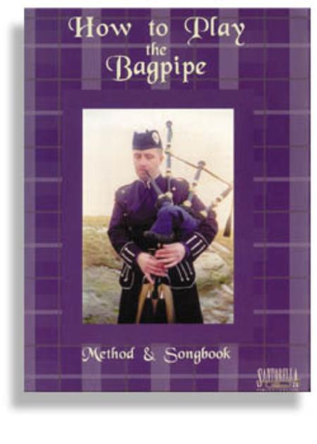 How To Play Bagpipe Method & Songbook with CD