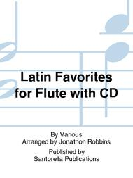 Latin Favorites Flute Edition Sheet Music Book with CD Adios Muchachos Tico Tico