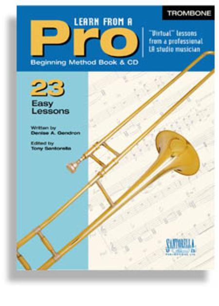 Learn From A Pro for Trombone & Euphonium