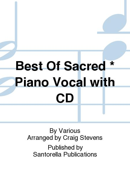 Best Of Sacred * Piano Vocal with CD