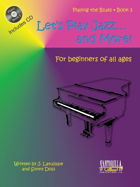 Let's Play Jazz & More * Book 3