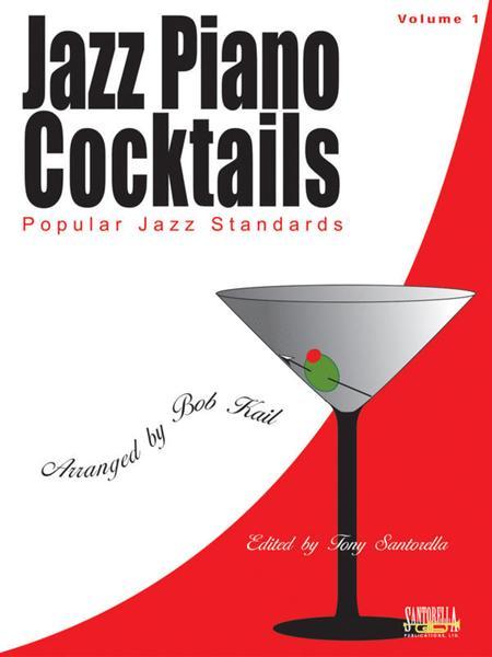 Jazz Piano Cocktails - Popular Jazz Standards