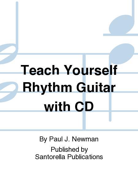 Teach Yourself Rhythm Guitar With CD Sheet Music By Paul J. Newman ...