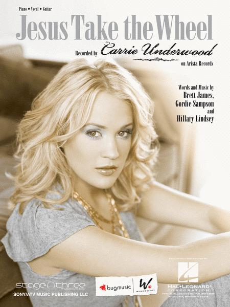 Jesus Take The Wheel Sheet Music By Carrie Underwood - Sheet Music Plus