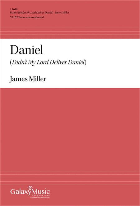 Daniel (Didn't My Lord Deliver Daniel?)