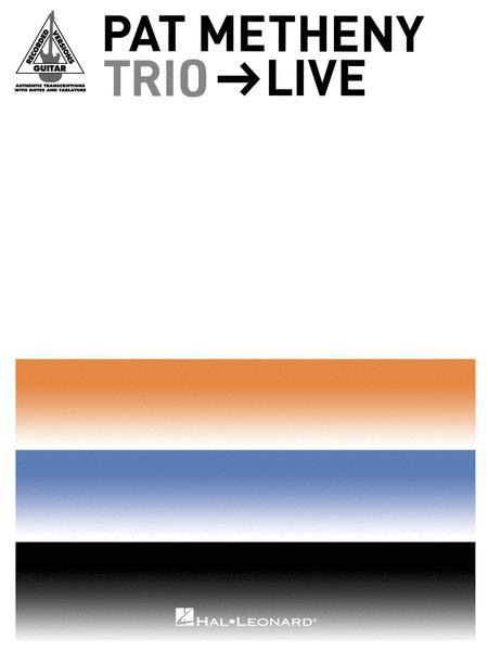 Pat Metheny Trio - Live