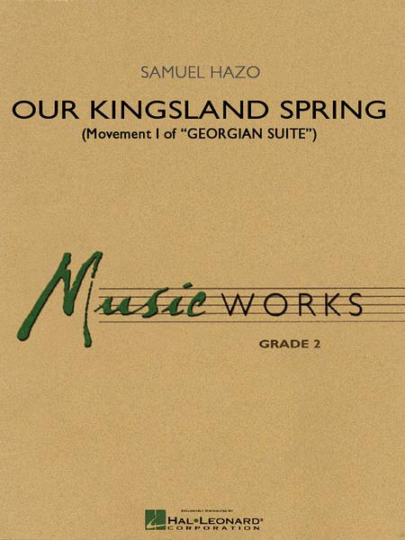 Our Kingsland Spring (Movement I of Georgian Suite)