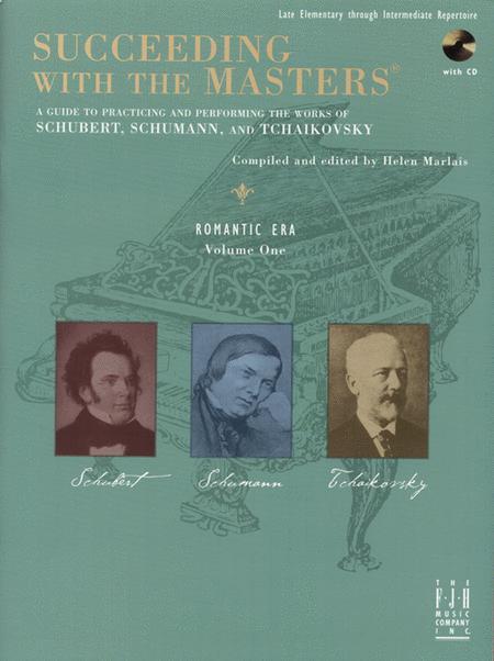 Succeeding with the Masters, Romantic Era, Volume One