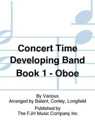 Concert Time Developing Band Book 1 - Oboe