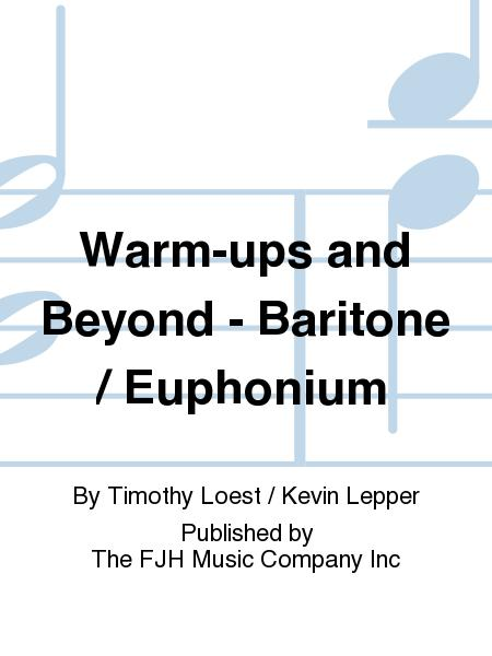 Warm-ups and Beyond - Baritone / Euphonium