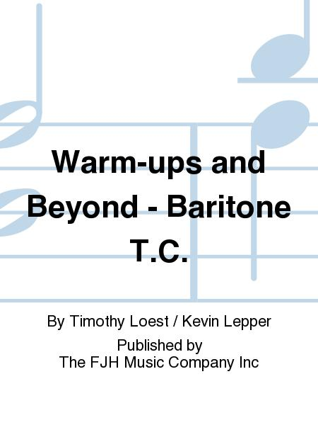 Warm-ups and Beyond - Baritone T.C.