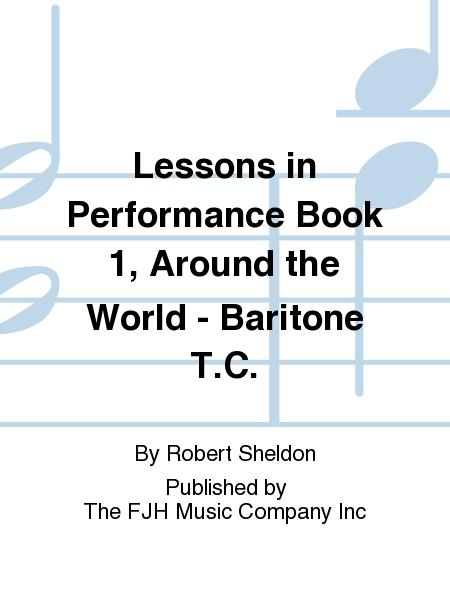 Lessons in Performance Book 1, Around the World - Baritone T.C.