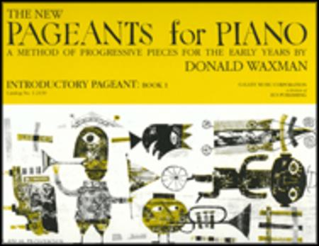 The New Pageants for Piano, Book 1: Introductory Pageant
