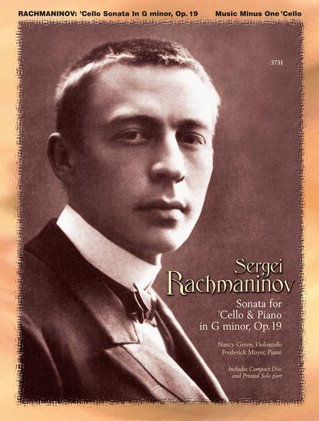 Rachmaninov - Sonata for Violoncello and Piano, Op. 19
