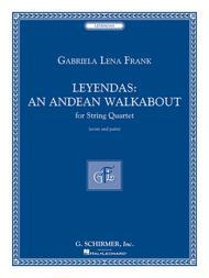 Leyendas - An Andean Walkabout
