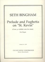 Prelude and Fughetta on St. Kevin