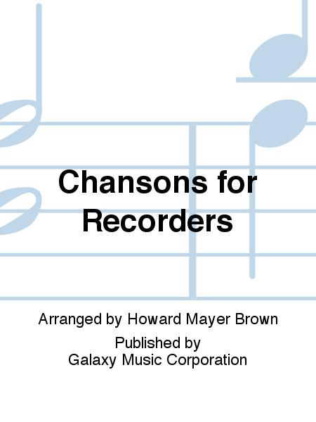 Chansons for Recorders