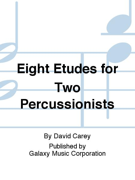 Eight Etudes for Two Percussionists