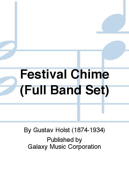 Three Festival Choruses: A Festival Chime (Full Band Set)